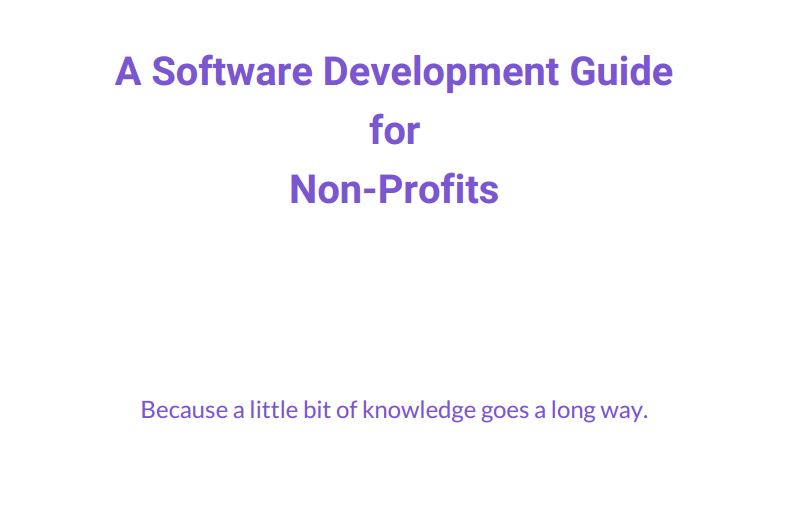 A Software Development Guide for Non Profits